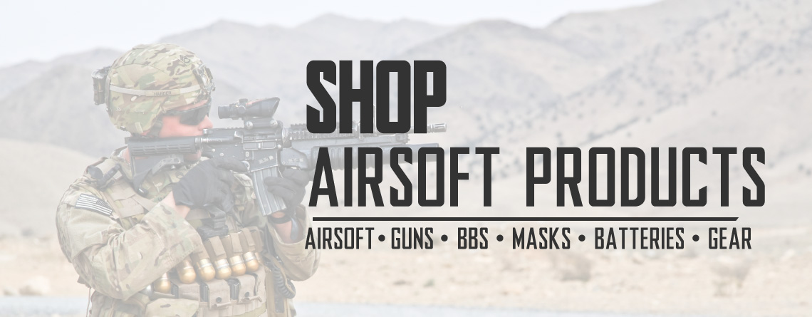 Airsoft Gear: Airsoft Guns, Sniper Rifles, BBs, Masks, Targets, and AEG Batteries