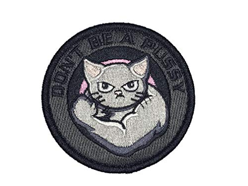 F-Bomb F Morale Gear Airsoft Patch 1 Dont Be A Pussy - Embroidered Morale Patch
