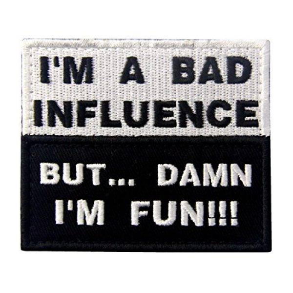 EmbTao Airsoft Patch 1 I'm A Bad Influence But Damn I'm Fun Tactical Military Funny Applique Fastener Hook & Loop Patch
