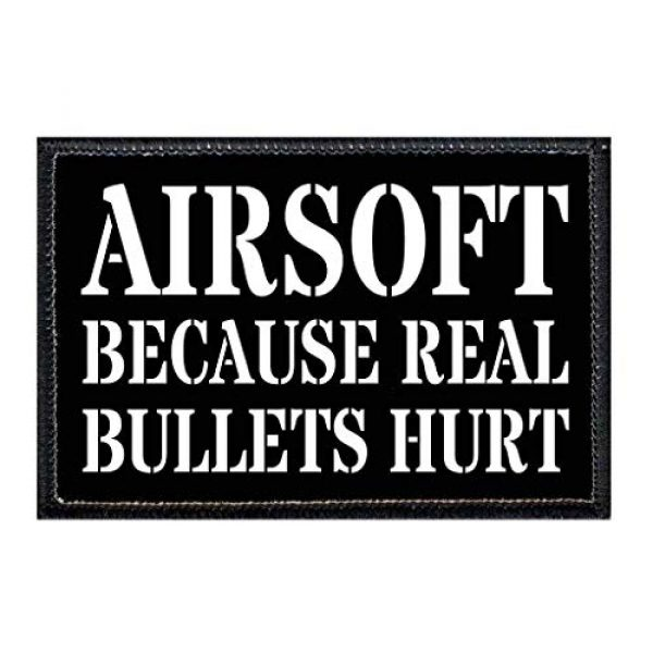 P PULLPATCH Airsoft Patch 1 Airsoft - Because Real Bullets Hurt Morale Patch | Hook and Loop Attach for Hats, Jeans, Vest, Coat | 2x3 in | by Pull Patch