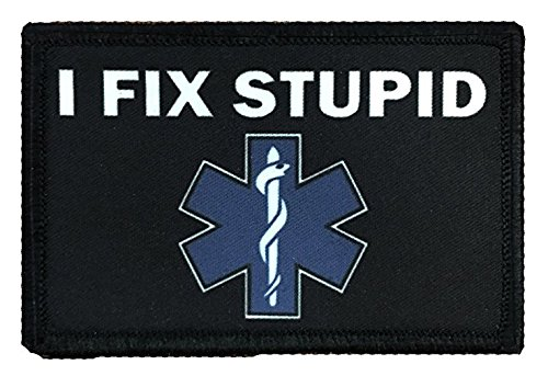 "Antrix Airsoft Patch 1 Antrix I Fix Stupid EMT Medic Funny Military Morale Patch Hook & Loop Tactical Patch - 3.15""x2"""