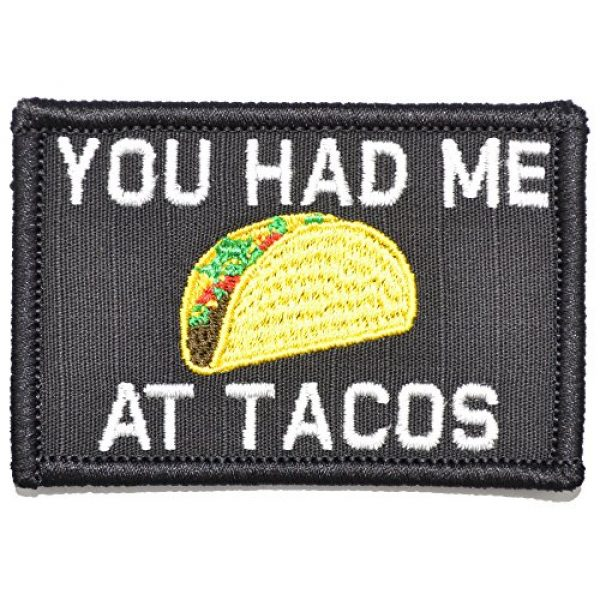 Tactical Gear Junkie Airsoft Patch 1 You Had Me at Tacos - 2x3 Morale Patch - Multiple Colors (Black)
