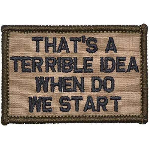 Tactical Gear Junkie Airsoft Patch 1 That's a Terrible Idea When Do We Start - 2x3 Patch - Multiple Colors (Coyote Brown/Black)