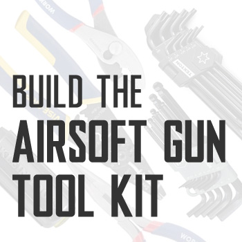 Build The Airsoft Gun Tool Kit