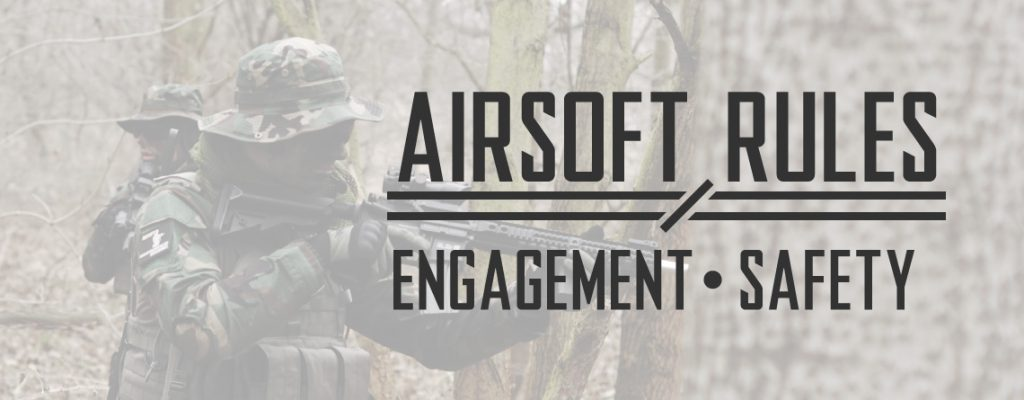 Airsoft Rules of Engagement and Safety Regulations