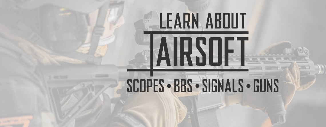 Learn About Airsoft and Gun Related Things