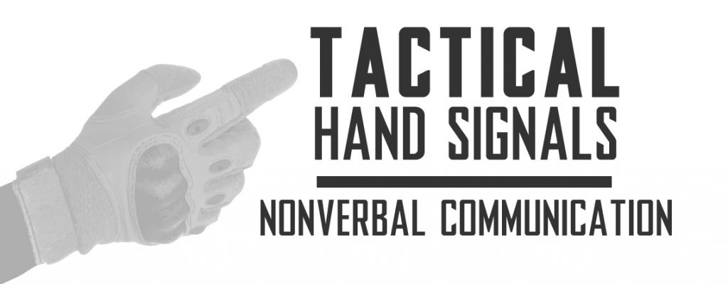 Tactical Hand Signals and Nonverbal Communication For Airsoft