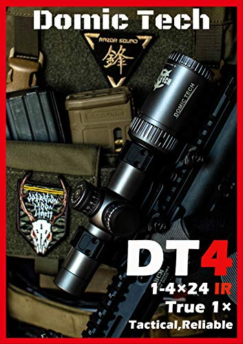 DOMIC TECH Rifle Scope 1 DOMIC TECH DT4 /1-4x24 IR Rifle Scope, a True 1x, Tactical, Optical, Reliable and Professional Sniper Rifle-Scope.