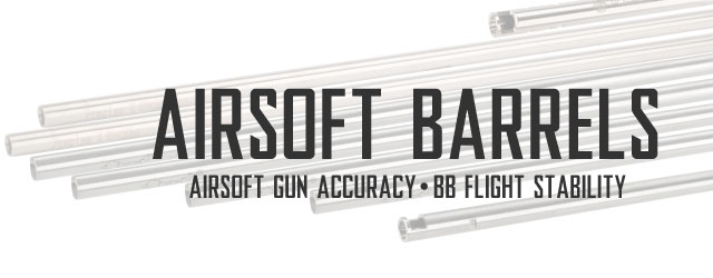 Airsoft Barrels Category For Airsoft Guns