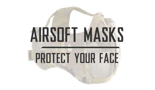 Airsoft Masks and Face Protection