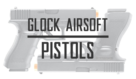 CO2 and GBB Glock Airsoft Pistols