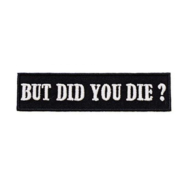 Graphic Dust Airsoft Morale Patch 2 Graphic Dust {Glow in The Dark} But Did You Die Embroidered Iron On Patch Funny Patch