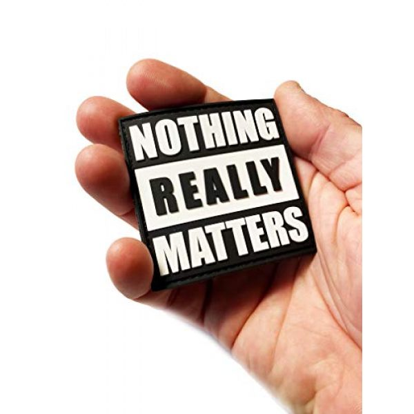 """Empire Tactical USA Airsoft Morale Patch 1 Nothing Really Matters PVC Morale Patch 2.5"""" x 2.5"""""""