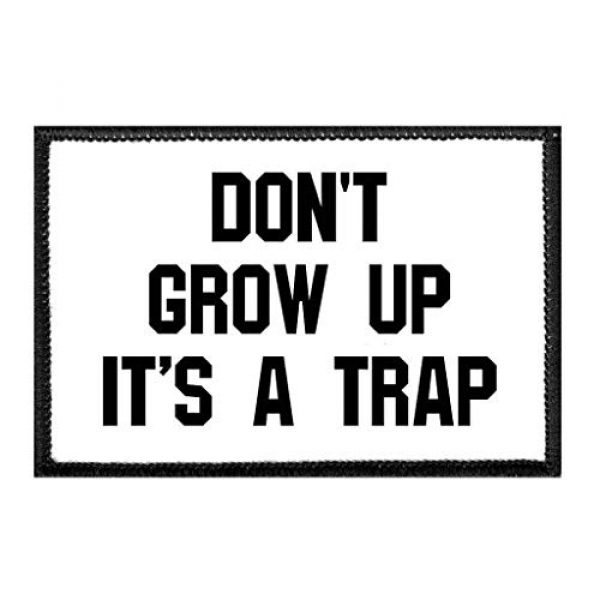 P PULLPATCH Airsoft Morale Patch 1 Don't Grow Up It's A Trap Morale Patch | Hook and Loop Attach for Hats, Jeans, Vest, Coat | 2x3 in | by Pull Patch