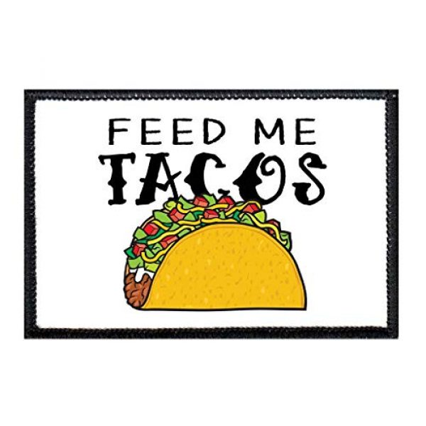 P PULLPATCH Airsoft Morale Patch 1 Feed Me Tacos Morale Patch | Hook and Loop Attach for Hats, Jeans, Vest, Coat | 2x3 in | by Pull Patch