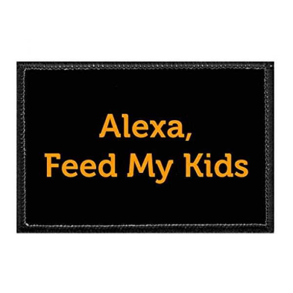 P PULLPATCH Airsoft Morale Patch 1 Alexa, Feed My Kids Morale Patch | Hook and Loop Attach for Hats, Jeans, Vest, Coat | 2x3 in | by Pull Patch