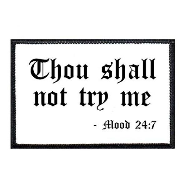 P PULLPATCH Airsoft Morale Patch 1 Thou Shall Not Try Me - 24:7 Morale Patch   Hook and Loop Attach for Hats, Jeans, Vest, Coat   2x3 in   by Pull Patch