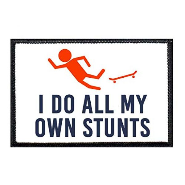 P PULLPATCH Airsoft Morale Patch 1 I Do All My Own Stunts - Skateboard Morale Patch   Hook and Loop Attach for Hats, Jeans, Vest, Coat   2x3 in   by Pull Patch