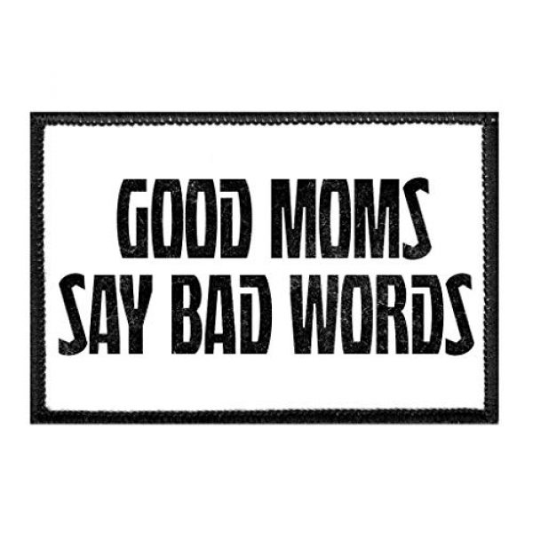 P PULLPATCH Airsoft Morale Patch 1 Good Moms Say Bad Words   Hook and Loop Attach for Hats, Jeans, Vest, Coat   2x3 in   by Pull Patch