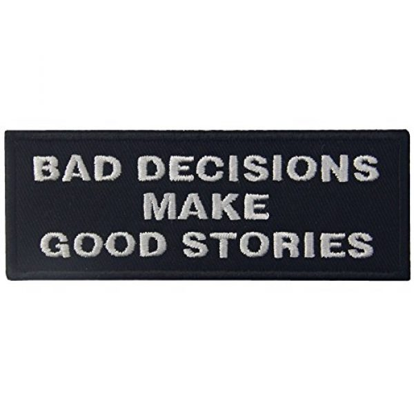 EmbTao Airsoft Morale Patch 1 Bad Decisions Make Good Stories Tactical Patch Embroidered Morale Applique Iron On Sew On Emblem
