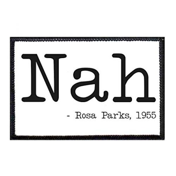 P PULLPATCH Airsoft Morale Patch 1 Nah - Rosa Parks 1955 Morale Patch | Hook and Loop Attach for Hats, Jeans, Vest, Coat | 2x3 in | by Pull Patch
