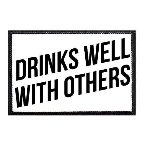 P PULLPATCH Airsoft Morale Patch 1 Drinks Well with Others Morale Patch | Hook and Loop Attach for Hats, Jeans, Vest, Coat | 2x3 in | by Pull Patch