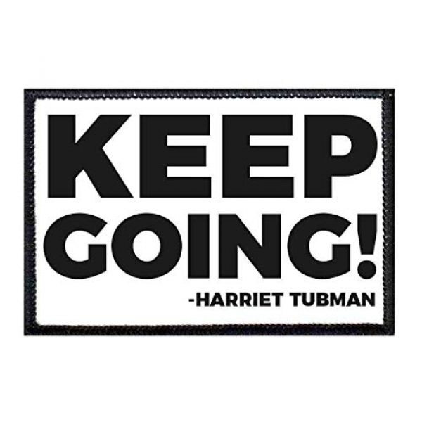 P PULLPATCH Airsoft Morale Patch 1 Keep Going - Harriet Tubman Morale Patch | Hook and Loop Attach for Hats, Jeans, Vest, Coat | 2x3 in | by Pull Patch