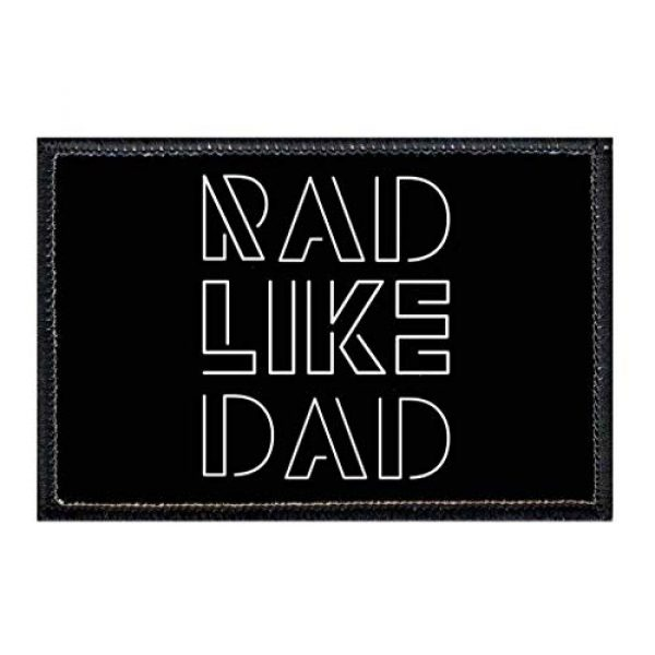 P PULLPATCH Airsoft Morale Patch 1 Rad Like Dad Black and White Morale Patch | Hook and Loop Attach for Hats, Jeans, Vest, Coat | 2x3 in | by Pull Patch