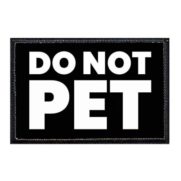 P PULLPATCH Airsoft Morale Patch 1 Do Not Pet Morale Patch   Hook and Loop Attach for Hats, Jeans, Vest, Coat   2x3 in   by Pull Patch
