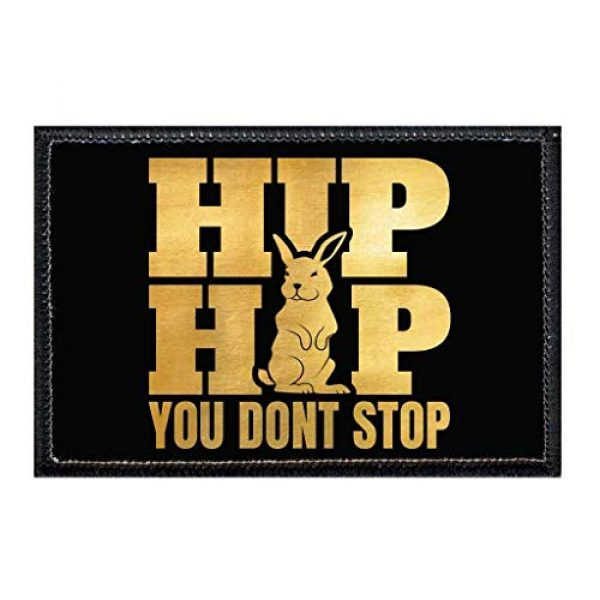 P PULLPATCH Airsoft Morale Patch 1 Hip Hop You Don't Stop Gold Brush Morale Patch | Hook and Loop Attach for Hats, Jeans, Vest, Coat | 2x3 in | by Pull Patch