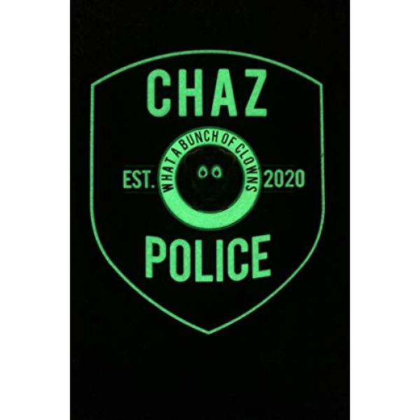 """TUFF Airsoft Morale Patch 2 Funny Chaz PD Morale Patch 3.5"""" T x 3"""" Wide City of Chaz. Velcro Backed Patch. Glow in The Dark"""