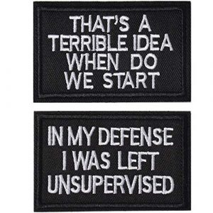 J.CARP Airsoft Morale Patch 1 2 Pieces in My Defense I was Left Unsupervised &That's a Terrible Idea When Do We Start Tactical Military Morale Patch for Tactical Gear