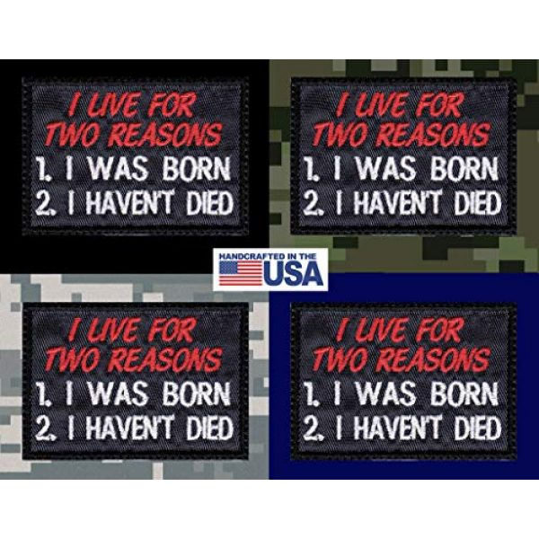 Tactical Patch Works Airsoft Morale Patch 3 I Live For Two Reasons I Was Born I Haven't Died Patch