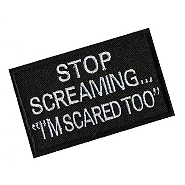 Embroidery Patch Airsoft Morale Patch 2 Stop Screaming I'm Scared Too,Military Hook Loop Tactics Morale Embroidered Patch