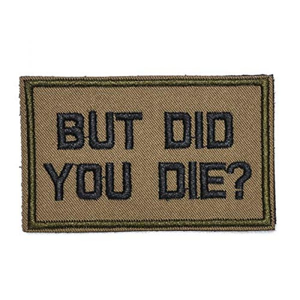 ZHDTW Airsoft Morale Patch 1 ZHDTW Tactical Morale Letter Patches with Hook Loop But Did You Die Decorative Patches for Bags, Backpacks, Clothing (DT046)