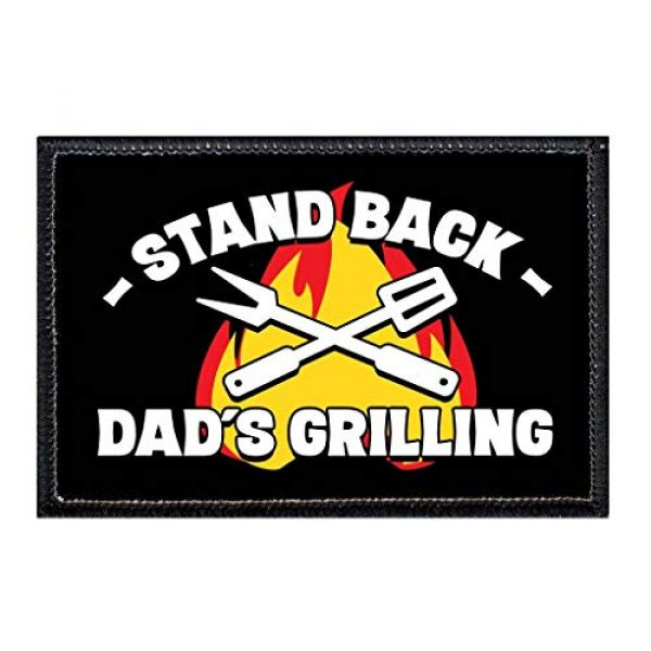 P PULLPATCH Airsoft Morale Patch 1 Stand Back Dad's Grilling Morale Patch | Hook and Loop Attach for Hats, Jeans, Vest, Coat | 2x3 in | by Pull Patch