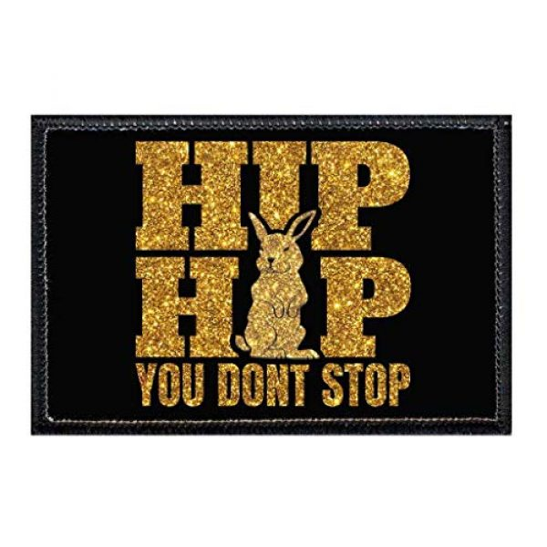 P PULLPATCH Airsoft Morale Patch 1 Hip Hop You Don't Stop Gold Sparkle Morale Patch   Hook and Loop Attach for Hats, Jeans, Vest, Coat   2x3 in   by Pull Patch
