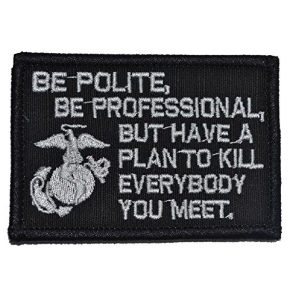 Tactical Gear Junkie Airsoft Morale Patch 1 Be Polite [.] but Plan to Kill Everyone You Meet - James Mattis Quote 2x3 Patch - Black