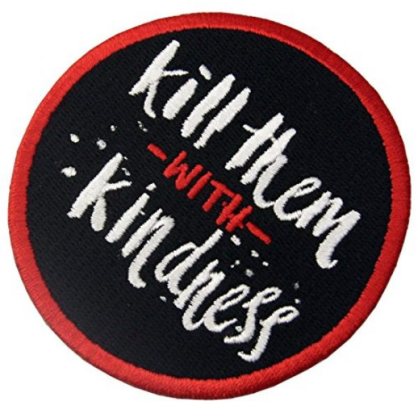 EmbTao Airsoft Morale Patch 4 Kill Them with Kindness Funny Patch Embroidered Morale Applique Iron On Sew On Emblem