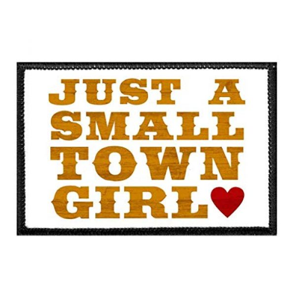 P PULLPATCH Airsoft Morale Patch 1 Just A Small Town Girl - White Background Morale Patch   Hook and Loop Attach for Hats, Jeans, Vest, Coat   2x3 in   by Pull Patch