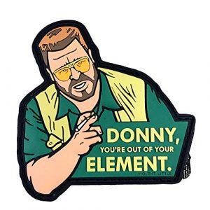 "Violent Little Machine Shop Airsoft Morale Patch 1 ""Donny You're Out of Your Element"" Big Lebowski Morale Patch by Violent Little"