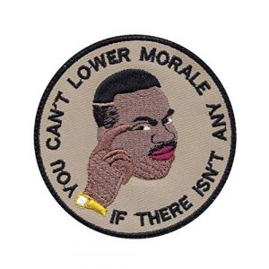 Tactical Patch Works Airsoft Morale Patch 1 Can'T Lower Morale Military Meme Patch