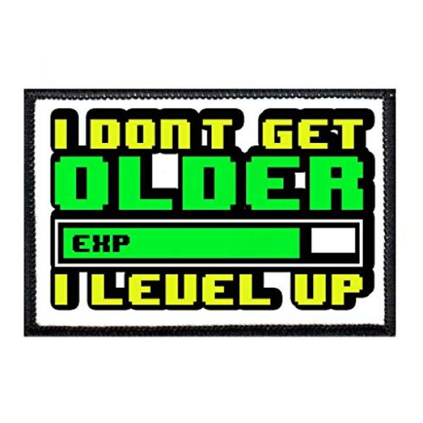P PULLPATCH Airsoft Morale Patch 1 I Don't Get Older I Level Up Morale Patch   Hook and Loop Attach for Hats, Jeans, Vest, Coat   2x3 in   by Pull Patch