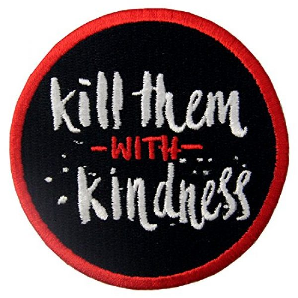 EmbTao Airsoft Morale Patch 1 Kill Them with Kindness Funny Patch Embroidered Morale Applique Iron On Sew On Emblem