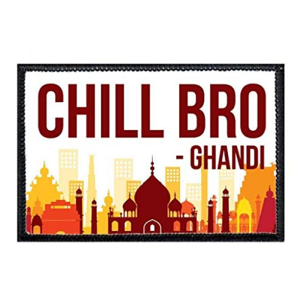 P PULLPATCH Airsoft Morale Patch 1 Chill Bro - Ghandi Morale Patch | Hook and Loop Attach for Hats, Jeans, Vest, Coat | 2x3 in | by Pull Patch
