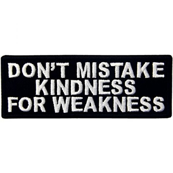 EmbTao Airsoft Morale Patch 1 EmbTao Don't Mistake Kindness For Weekness Embroidered Iron On Sew On Patch