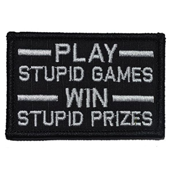 Tactical Gear Junkie Airsoft Morale Patch 1 Play Stupid Games, Win Stupid Prizes 2x3 Patch - Black