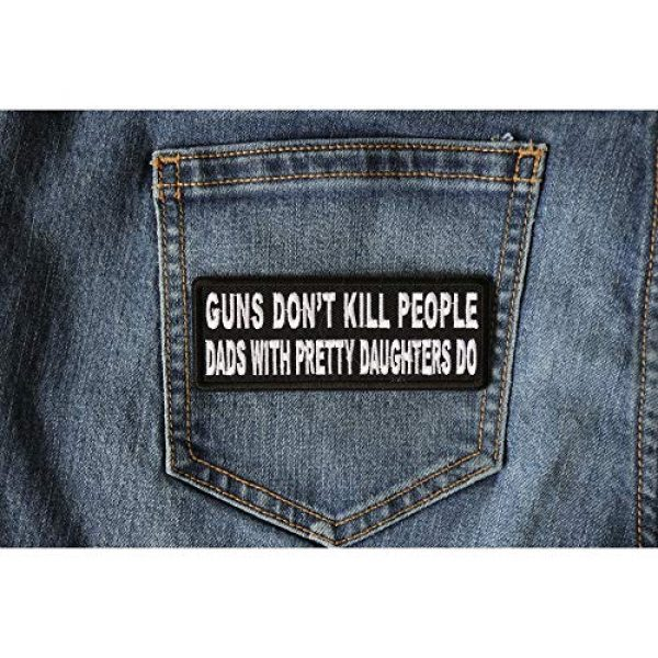 Ivamis Trading Airsoft Morale Patch 4 Guns Don't Kill People Dad's with Pretty Daughters Do Patch - 4x1.5 inch. Embroidered Iron on Patch