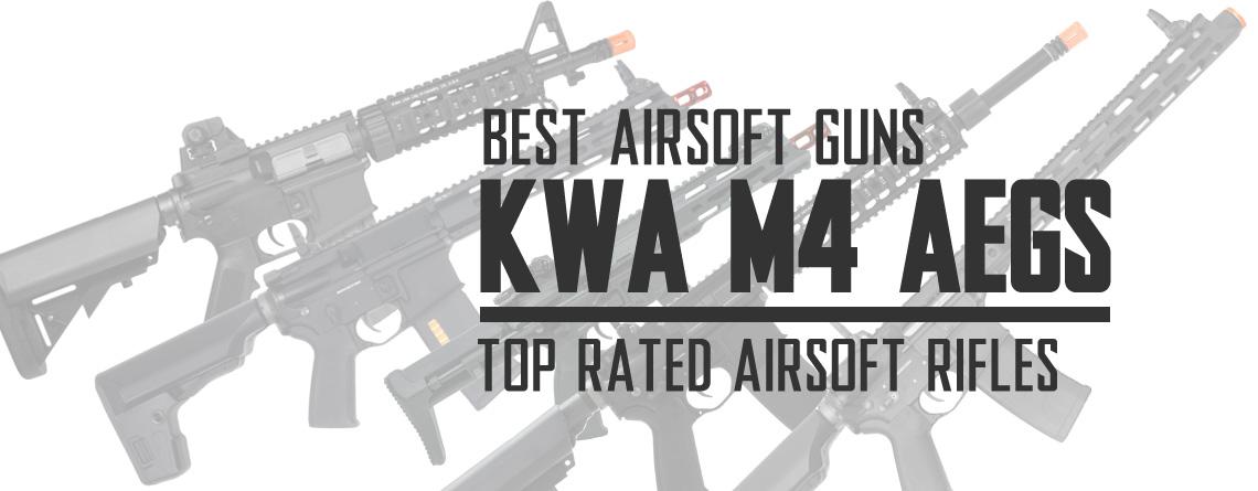 Best KWA M4 Airsoft Gun AEGs Top Rated Airsoft Rifles