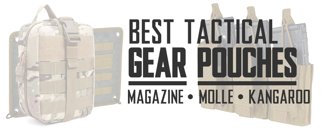 Best Tactical Pouches Magazine Pouches and MOLLE Pouches for Airsoft